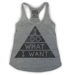 """i do what i want, i'm the bride"" :) I Do What I Want Womens Tank – Buy Me Brunch"