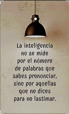 Amor Quotes, Wisdom Quotes, Quotes To Live By, Life Lesson Quotes, Life Quotes, Favorite Quotes, Best Quotes, Spanish Inspirational Quotes, World Quotes