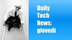 Daily Tech News 23 giugno 2016
