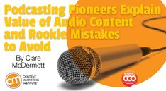 Approaching 150 episodes of This Old Marketing, the hosts share why podcasting is powerful and offer tips to help yours – Content Marketing Institute