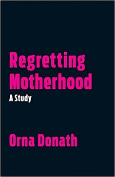 Not about the childfree directly, but challenges straight on pronatalist assumptions that lead women to make the wrong decision about motherhood...