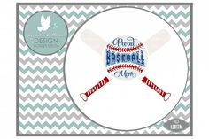 Proud Baseball Mom with Crossed Bats and Baseball Sports Cutting File LL017A SVG DXF EPS AI JPG PNG from DesignBundles.net