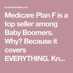 Medicare Plan F is a top seller among Baby Boomers. Because it covers EVERYTHING. Known as Medigap Plan F, it covers ALL the gaps. Preparing For Retirement, Retirement Advice, Early Retirement, Retirement Planning, Retirement Parties, Retirement Strategies, Emergency Binder, Social Security Benefits, Budgeting Finances