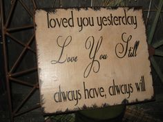 "Primitive Lg Wood Love Sign "" LOVE YOU STILL "" Hand Painted Country Rustic Housewares"