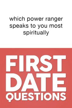 ? First Date Questions, Dating Questions, Questions To Ask
