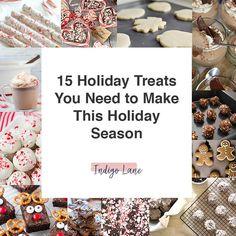 12 Treats You Need to Make This Holiday Season