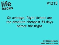 On average, flight tickets are cheapest 54 days before the flight