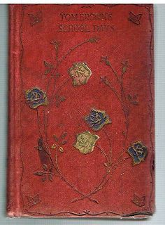 Tom Brown's School Days 1895 Thomas Hughes Rare Antique Book! http://www.ebay.com/itm/Tom-Browns-School-Days-1895-Thomas-Hughes-Rare-Antique-Book-/161145209279?pt=Antiquarian_Collectible&hash=item258500c1bf