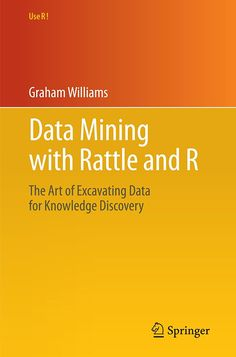 Stats data and models 2nd edition 9780321433794 richard d de data mining with rattle and r the art of excavating data for knowledge discovery fandeluxe Image collections