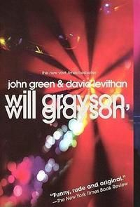 x Will Grayson, Will Grayson von John Green, David Levithan
