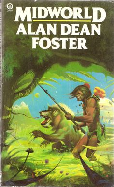 Alan Dean Foster. Midworld.