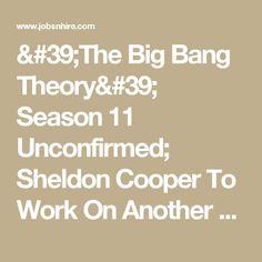 'The Big Bang Theory' Season 11 Unconfirmed; Sheldon Cooper To Work On Another Project? Finding Dory, The A Team, Big Bang Theory, Bigbang, Tv Series, Environment, Amp, Seasons