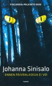 Johanna Sinisalo - Ennen päivänlaskua ei voi