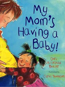 ALA: The Year's Most Challenged Books: My Mom's Having a Baby by Dori Hillestad Butler