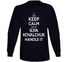 Ilya Kovalchuk Keep Calm Handle It Los Angeles Hockey T Shirt - Top Personalized Gifts T-Shirts Clothing Tees And Mug Funny For Men And Women T Shirt Long, Long Sleeve Shirts, Alec Martinez, Tampa Bay Hockey, Ilya Kovalchuk, Jeff Carter, John Tavares, Shirt Outfit, Keep Calm