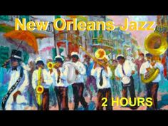 great for dinner and starting the evening - New Orleans and New Orleans Jazz: Best of New Orleans Jazz Music (New Orleans Jazz Festival & Fest) - YouTube