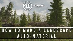 How to make a Landscape Auto Material : UE4