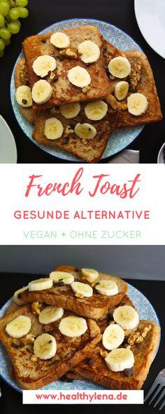 Hier präsentiere ich dir die vegane und gesunde Version von French Toast: fettarm, ganz ohne Ei & ohne raffinierten Zucker! Wahlweise kannst es auch glutenfrei genießen. Das perfekte Frühstück fürs Wochenende - neben Pancakes & Brötchen natürlich #vegan #rezept #veganerezepte #ohnezucker #gesund