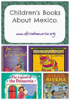 Children's Books about Mexico.  A fun way to include literacy into your Cinco de Mayo celebrations.