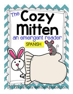 This is a FREE emergent reader in SPANISH that you can use during your winter units. It can be used for sequencing and retelling the familiar story of The Mitten.  Instructions:  The students will name each animal as they do a picture walk of this booklet.