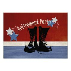 Military Retirement Party Announcement~ Boots on the Ground. Customizable military retirement party with patriotic red white and blue stars and combat boots on distressed look patriotic background. Add your own details on the back.  $1.95