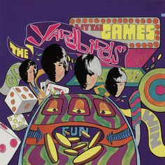 Yardbirds - Little Games Recorded and released in 1967.