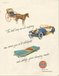 1958 Gulf Oil Corp Changing Needs Magazine Ad Old Advertisements, Car Advertising, Car Illustration, Magazine Ads, Car Pictures, Photos, Large Prints, Print Ads, Vintage Auto