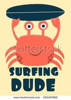 surfing dude crab  vector illustration..T-shirt graphics for kids vector illustration