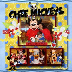 Chef Mickey's - MouseScrappers - Disney Scrapbooking Gallery