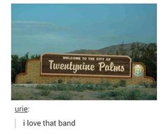 I heard them get called Twenty One Pistols on the radio once, I couldn't stop laughing.
