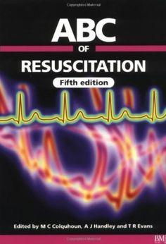 ABC of Resuscitation 5th Edition PDF Free Download - Medical Study Zone Cardiac Rhythms, Cardiopulmonary Resuscitation, Basic Life Support, Sleep Medicine, Types Of Books, Smoking Cessation, Emergency Medicine, Textbook, Nonfiction