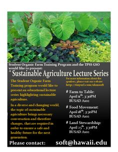 Honolulu, HI We are a diverse group of undergraduate and graduate students who share common interests in growing food sustainably and having fun. SOFT was initiated in 2007 and the SOFT Student Farm began in t… Click flyer for more >>