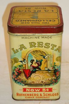 Nice Old Litho 25 ct. La Resta Advertising Tobacco Tin Can