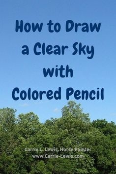Color Pencil Drawing Tutorial How to Draw a Clear Sky with Colored Pencil - Learn how to draw a clear sky with colored pencil in this step-by-step tutorial. Includes tips on choosing the right colors. Colored Pencil Artwork, Coloured Pencils, Color Pencil Art, Colouring Techniques, Drawing Techniques, Drawing Tips, Drawing Ideas, Learn Drawing, Wall Drawing