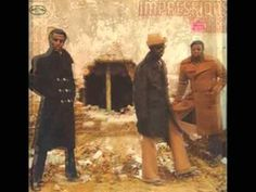 The Impressions-Times Have Changed (Leroy Hutson)