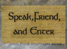 "Lord of the Rings Tolkien quote ""Speak, Friend, and Enter"" Novelty doormat | Damn Good Doormats"