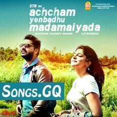 Achcham Yenbadhu Madamaiyada Movie Songs High-Quality 320 kbps MP3 FREE Download http://songs.gq/achcham-yenbadhu-madamaiyada-songs-mp3-free-download/ _________________________ Acham Enbathu Madamaiyada Songs Free Download, Achcham Yenbadhu Madamaiyada Songs Download, Achcham Yenbathu Madamaiyada Mp3 Songs Download, Simbu Achcham Yenbathu Madamaiyada Movie Songs, Download Achcham Yenbathu Madamaiyada AYM Songs, Achcham Yenbathu Madamaiyada Songs Free Download, Achcham Yenbathu Madamaiyada