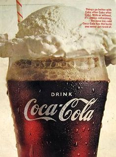 Purely pinned for my pleasure.  Looks like an old Coke Ad.  But sooooo reminds me of being a young child in Zimbabwe (then Rhodesia) and the best thing my parents could do was to let me order a brown cow - a coke with a huge scoop of ice cream on top. Yummy!! I had this when I was young.