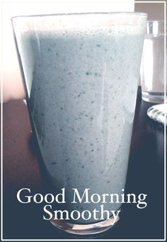 High Protein & Loaded with Greens Morning Shake! Try this delicious shake today!