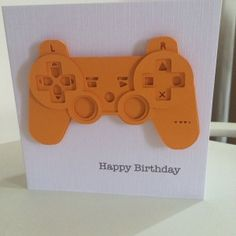 Perfect birthday card for the avid gamer!!!