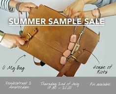 Summer Sample Sale - House Of Riots -  O My Bag -- Amsterdam -- 02/07