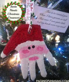 Santa Hands Christmas Ornaments - a precious Christmas Keepsake to hand on the tree Preschool Christmas, Christmas Crafts For Kids, Christmas Activities, Diy Christmas Ornaments, Handmade Christmas, Holiday Crafts, Holiday Fun, Christmas Holidays, Christmas Ideas