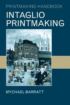 Intaglio Printmaking (Printmaking Handbooks) by Mychael B... https://www.amazon.co.uk/dp/0713673885/ref=cm_sw_r_pi_dp_D7CkxbWY66JEB