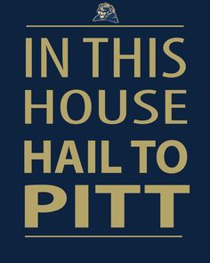 In This House Hail To PITT - Instant Download - Digital Print - H2P - Let's Go PITT - Digital Art - Man Cave - Game Room on Etsy, $4.50