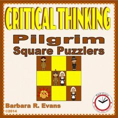 CRITICAL THINKING: Pilgrim Square Puzzlers  Your students will feast on these Pilgrim Square Puzzlers, but they will never get too full.  $