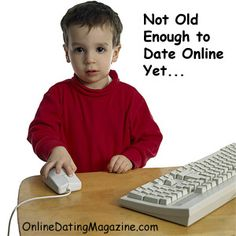 There is a MINIMUM AGE requirement to date online (click image for details). For most services it is 18 or older. For eHarmony, it is 20 or older...