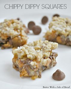 Chippy Dippy Squares or 7 Layer Bars- these little treats are HEAVEN. #recipe #chocolate #dessert Butter With A Side of Bread