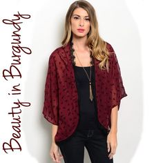 New! SCARLET burgundy & black sheer kimono SCARLET burgundy & black sheer kimono. Throw this little kimono on over your favorite blouse to add a little extra pizzazz. This gorgeous top features short flutter sleeves & an open front. Material: 100% polyester. Available in sizes S, M, & L. Please comment what size you need and I will make you a personalized listing. Measurements available upon request. No trade, price firm unless bundled. Thank you for visiting my closet! Made in the USA…