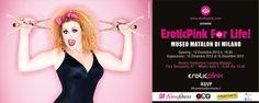Eroticpink for Life alla Fondazione Matalon di Milano Dal  al  12 al 15 Dicembre! Don't Miss!