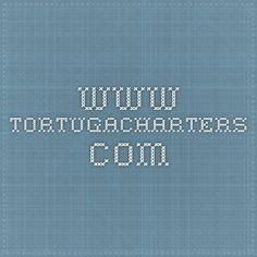 www.tortugacharters.com